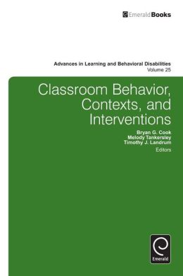 Classroom Behavior, Contexts, and Interventions