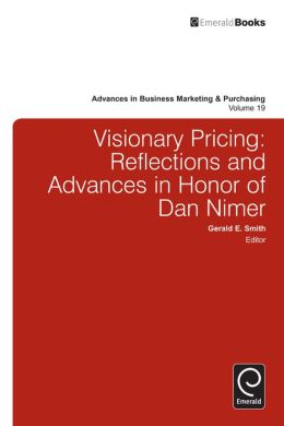 Visionary Pricing: Reflections and Advances in Honor of Dan Nimer