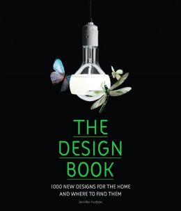 The Design Book: 1,000 New Designs for the Home and Where to Find Them