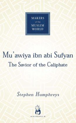 Mu'awiya ibn abi Sufyan: From Arabia to Empire