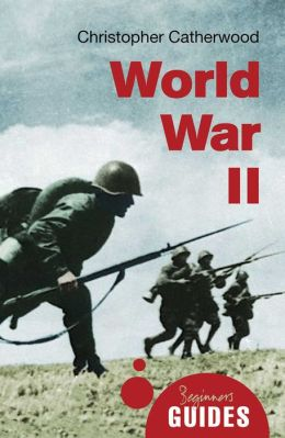 World War II: A Beginner's Guide