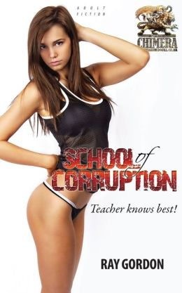School of Corruption: Teacher knows best!