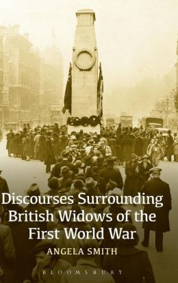 Discourses Surrounding British Widows of