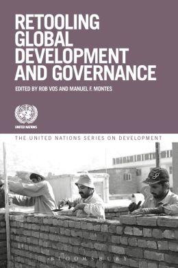 Retooling Global Development and Governance