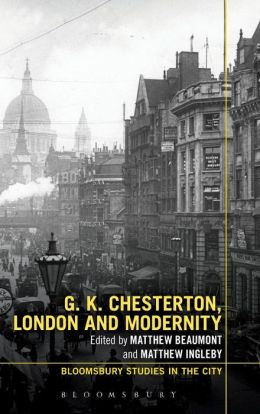 G.K. Chesterton, London and Modernity