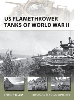 US Flamethrower Tanks of World War II