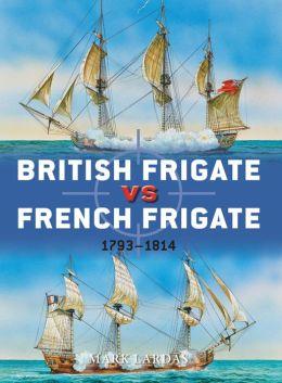British Frigate vs French Frigate: 1793-1814
