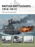 Book Cover Image. Title: British Battleships 1914-18 (1):  The Early Dreadnoughts, Author: Angus Konstam