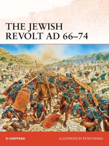 The Jewish Revolt AD 66-74