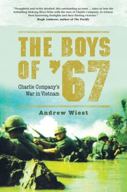 The Boys of '67: Charlie Company's War in Vietnam