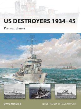 US Destroyers 19340-45: Pre-war classes