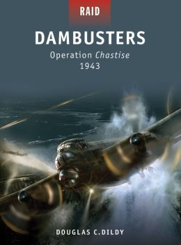 Dambusters - Operation Chastise 1943