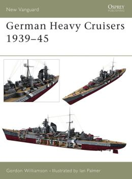 German Heavy Cruisers 1939-45