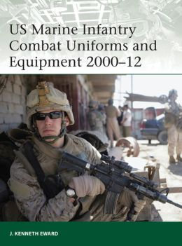 US Marine Infantry Combat Uniforms and Equipment 2000-12