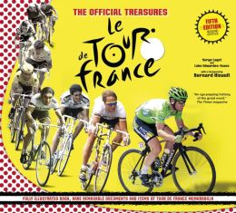The Official Treasures: Le Tour de France: Fifth Edition