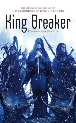 King Breaker (King Rolen's Kin Series #4)