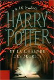 Book Cover Image. Title: Harry Potter et la Chambre des Secrets, Author: J. K. Rowling