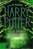 Book Cover Image. Title: Harry Potter et le Prince de Sang-Mel� (Harry Potter and the Half-Blood Prince) (Harry Potter #6), Author: J. K. Rowling