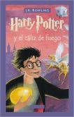 Book Cover Image. Title: Harry Potter y el cliz de fuego, Author: J. K. Rowling