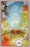 Book Cover Image. Title: Los cuentos de Beedle el bardo, Author: J. K. Rowling
