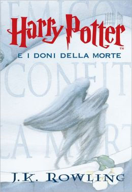 Harry Potter e i Doni della Morte (Harry Potter and the Deathly Hallows: Harry Potter #7)