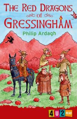 The Red Dragons of Gressingham. Philip Ardagh