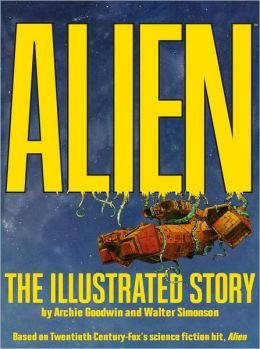 Alien - The Illustrated Story (Facsimile Cover Regular Edition)