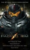 Book Cover Image. Title: Pacific Rim:  The Official Movie Novelization, Author: Alex Irvine