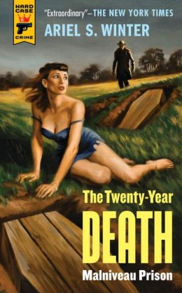 Malniveau Prison (The Twenty-Year Death Trilogy Book 1)