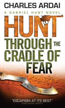 Gabriel Hunt - Hunt Through the Cradle of Fear