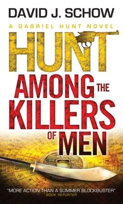 Gabriel Hunt - Hunt Among the Killers of Men
