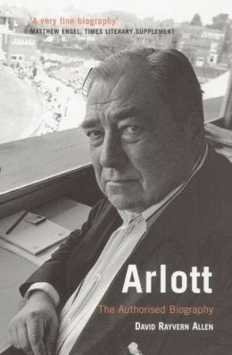 Arlott: The Authorised Biography
