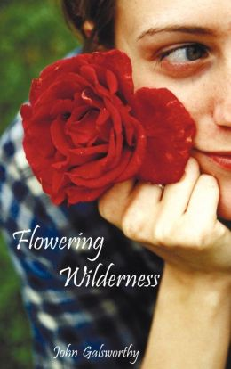 Flowering Wilderness (The Forsyte Saga