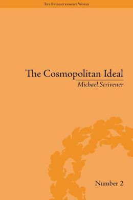 The Cosmopolitan Ideal in the Age of Revolution and Reaction, 1776-1832