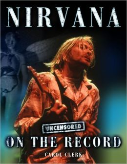 Nirvana - Uncensored On the Record
