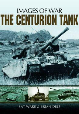 The Centurion Tank