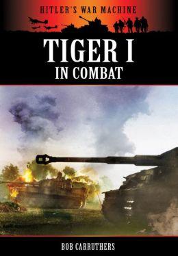Tiger I in Combat