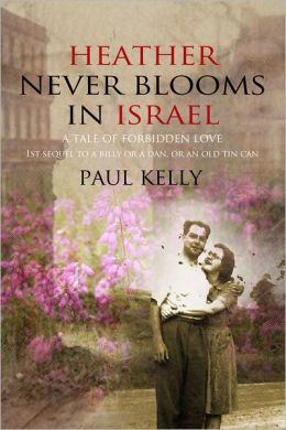 Heather Never Blooms in Israel