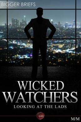 Wicked Watchers - Looking at the Lads