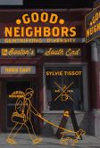 Book Cover Image. Title: Good Neighbors:  Gentrifying Diversity in Boston's South End, Author: Sylvie Tissot