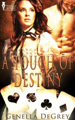 A Touch of Destiny
