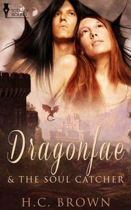 Dragonfae & The Soul Catcher