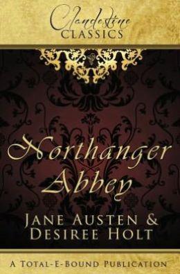Clandestine Classics: Northanger Abbey