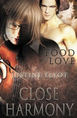 Food of Love: Close Harmony