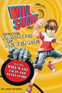 Will Solvit and the Knights of Revenge (Book 10)