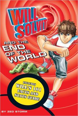 Will Solvit and the End of the World (Book 12)