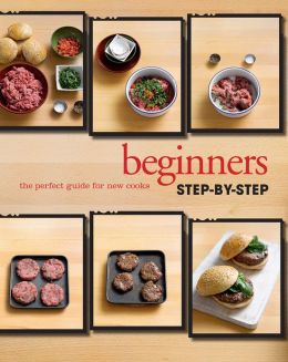 Step-by-Step: Beginners (Love Food) (PagePerfect NOOK Book)