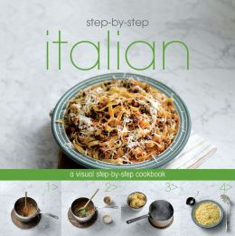 Step-by-Step: Italian (Love Food) (PagePerfect NOOK Book)