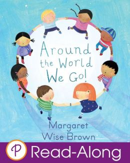 Around the World We Go! (Parragon Read-Along Edition)
