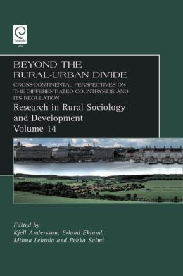 Beyond the Rural Urban Divide: Cross-Continental Perspectives on the Differentiated Countryside and Its Regulation